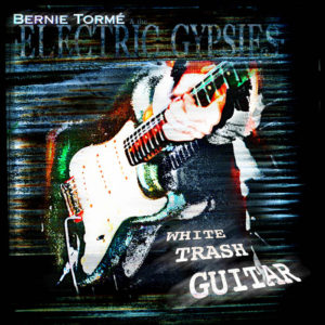 Bernie Torme - White Trash Guitar