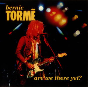 Bernie Torme - Are We There Yet?