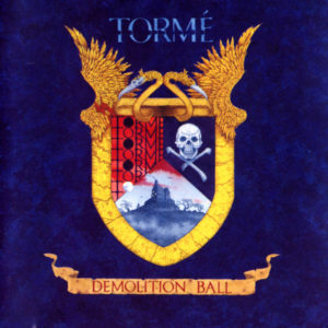 Torme - Demolition Ball