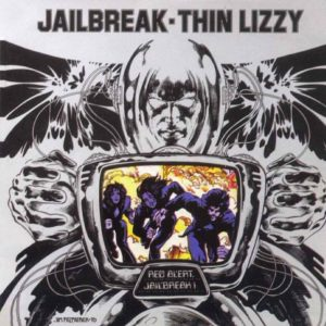 Thin Lizzy's Jailbreak album. Artwork by Jim Fitzpatrick